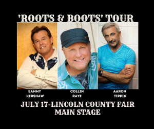 ROOTS & BOOTS TOUR TO HEADLINE LINCOLN COUNTY FAIR